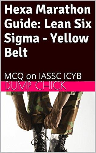 Hexa Marathon Guide: Lean Six Sigma – Yellow Belt: